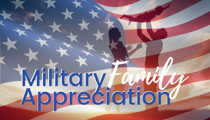 Military Family Appreciation